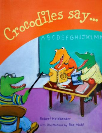 Crocodiles Say